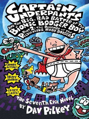cover image of Captain Underpants and the Big, Bad Battle of the Bionic Booger Boy, Part 2: The Revenge of the Ridiculous Robo-Boogers